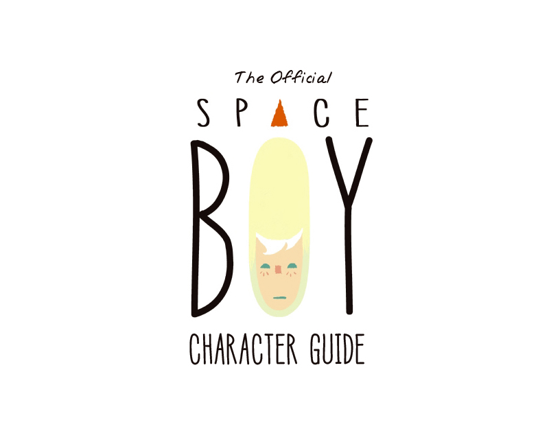 The Official Space Boy Character Guide by StephenMcCranie