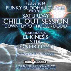 Saturday Chill Out Sessions 02.08.2014 flyer by ElKinesis