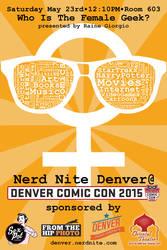 Denver Comic Con 2015: Nerd Nite Female Geek flyer by ElKinesis