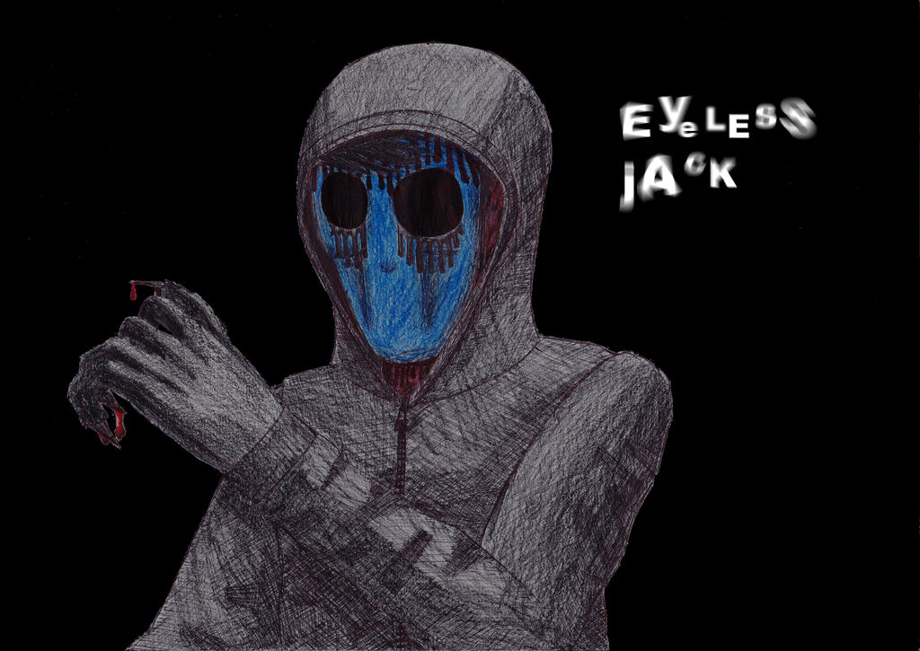 Eyeless Jack [CUT] by TheWalshinator