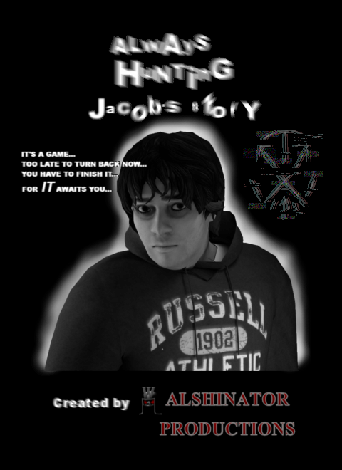 ALWAYS HUNTING - Jacob's Story cover art by TheWalshinator