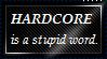I'M SO HARDCORE GUYS by ShadowStarEXE