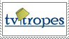 TV Tropes Stamp by Krisderp