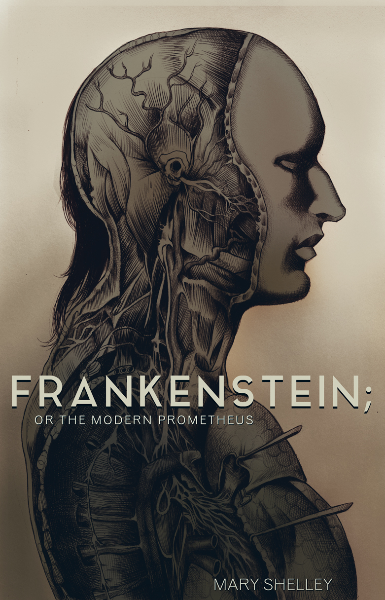 Frankenstein; Or, The Modern Prometheus by Mary Wollstonecraft Shelley