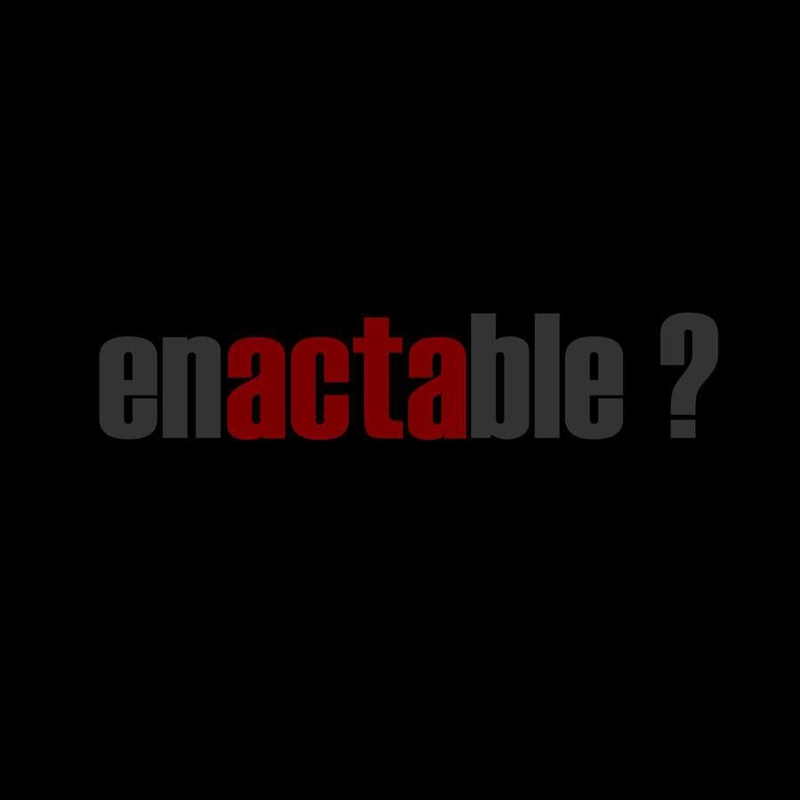 enactable by davespertine