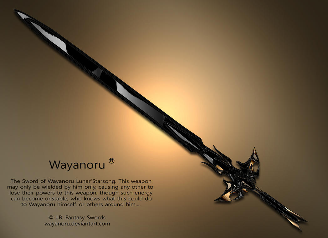 Sword of Wayanoru by Wayanoru on DeviantArt