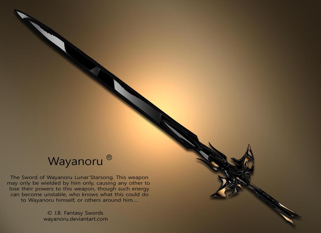Sword of Wayanoru by Wayanoru on DeviantArt