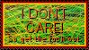 I DON'T CARE - Stamp