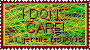 I DON'T CARE - Stamp by Furgelnod