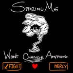 Sparing Me
