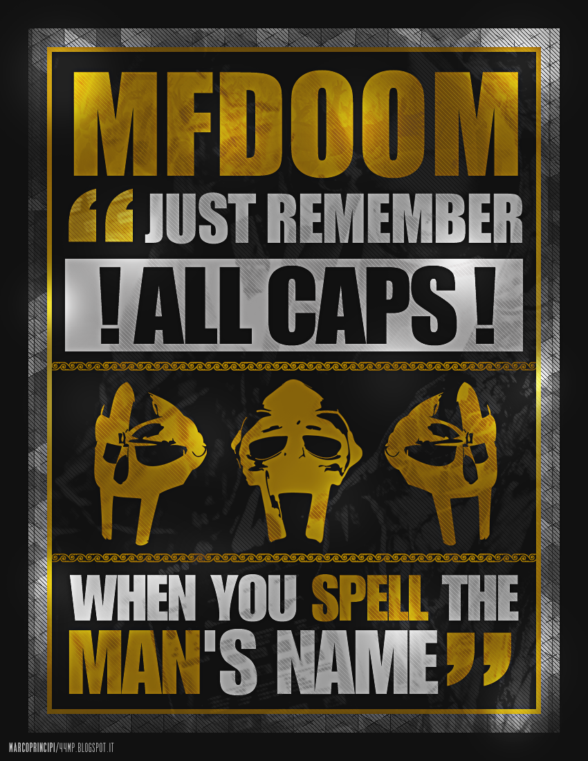 MF DOOM \'\'ALL CAPS\'\' - 44MP by marcoprincipiDEVIANT on DeviantArt
