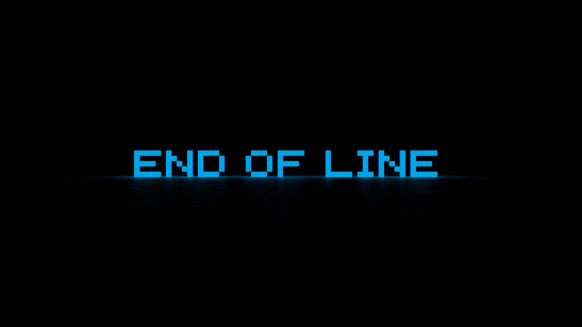 End Of Line by ponyguy456