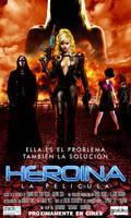 HEROINA LA PELICULA tiene poster