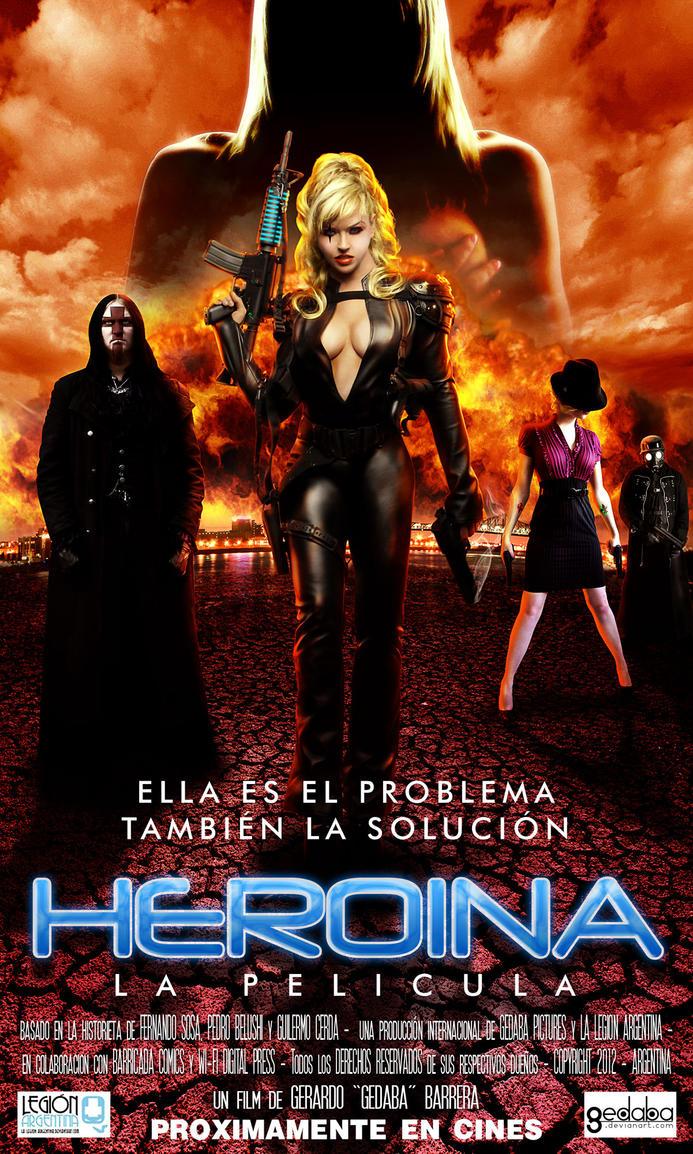 HEROINA LA PELICULA tiene poster by gedaba