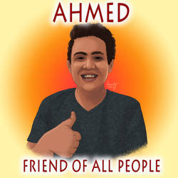 Ahmed friend of all people