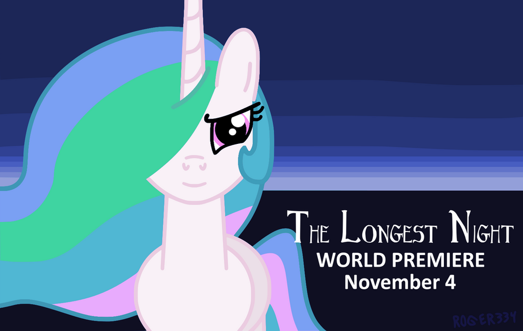 The Longest Night (Premiere Poster) by Roger334