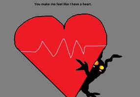 You make me feel like I have a heart by MechXTech