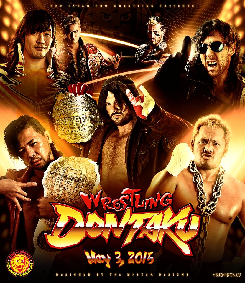 NJPW Wrestling Dontaku 2015 custom poster by Mohamed-Fahmy