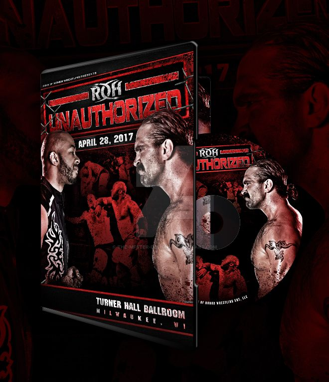 ROH UNAUTHORIZED official DVD artwork by THE-MFSTER-DESIGNS