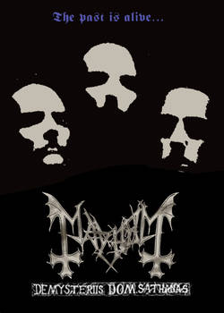 Mayhem- De Mysteriis Dom Sathanas tour Remake