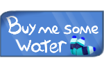 Buy Me Some Water! by BeccaGamer