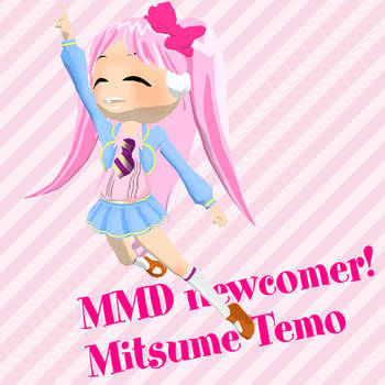 MMD newcomer! Mitsume Temo by Takisse
