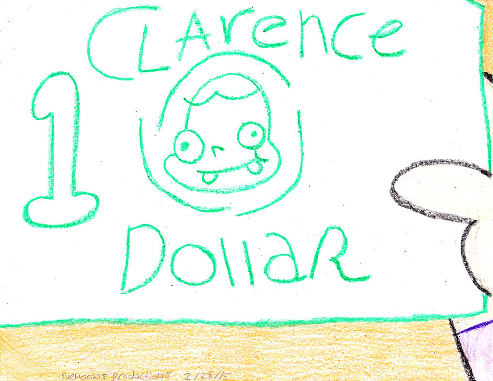 I Got A Clarence Dollar by Suemoons