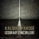 KalibreParodi - IzdirapZinciri