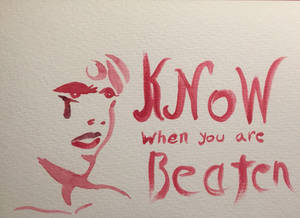 know when you are beaten