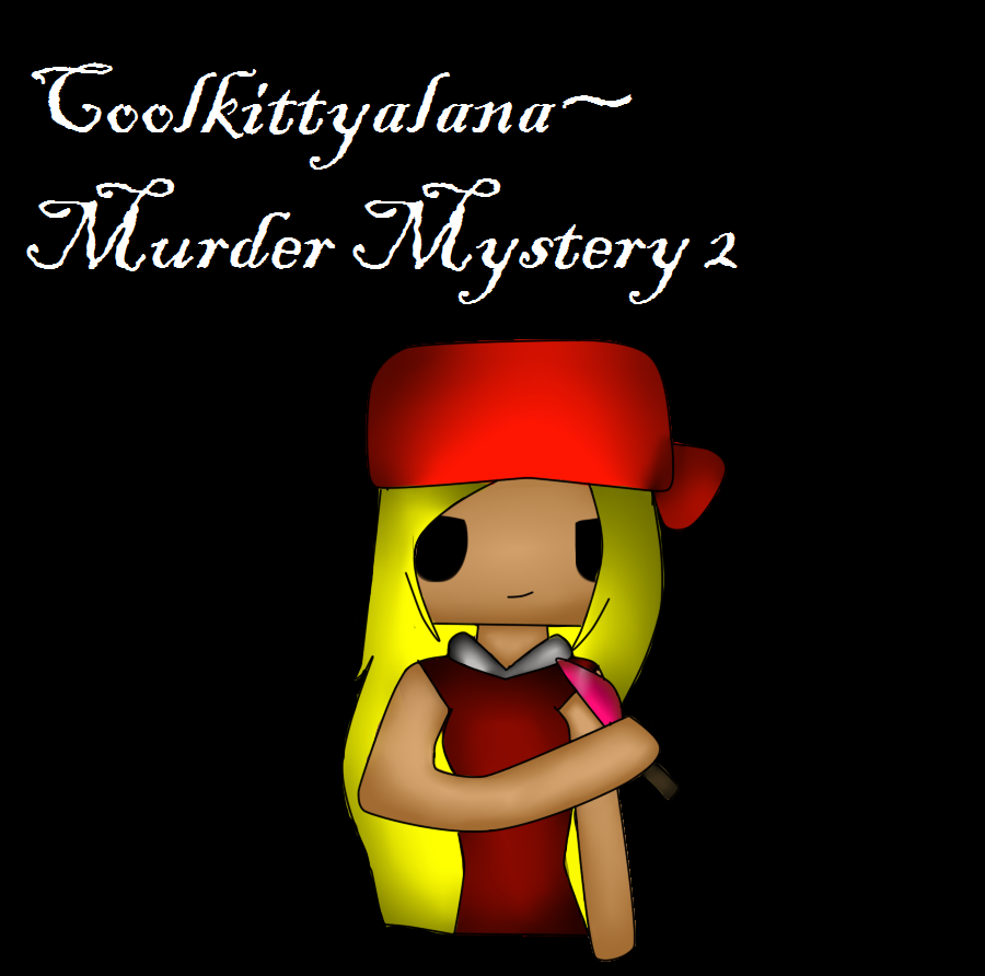 Roblox Murder Mystery 2 Fan Art By Coolkitty03 On Deviantart - roblox animation murder mystery 2