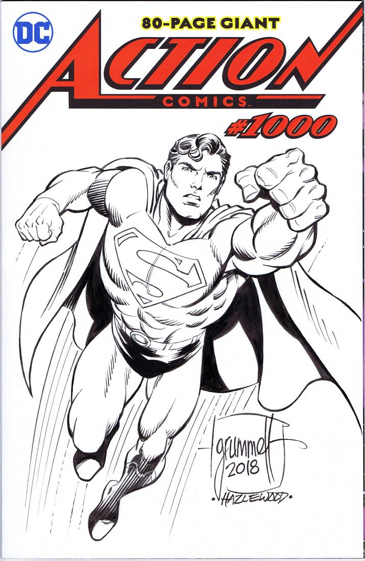 ACTION COMICS 1000 Sketch Cover Grummett/Hazlewood by DRHazlewood