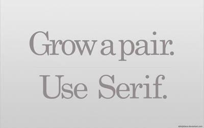 Use Serif