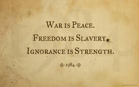 War is Peace - 1984