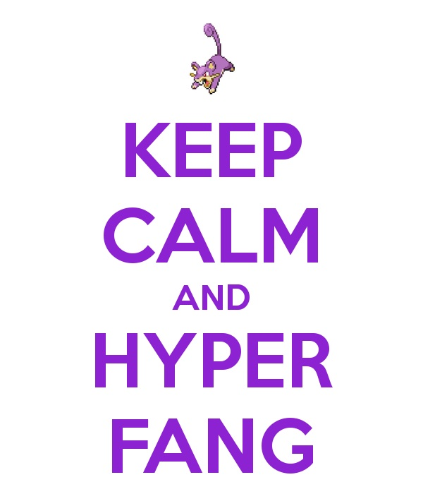 Keep calm and HYPERFANG by amarie6678