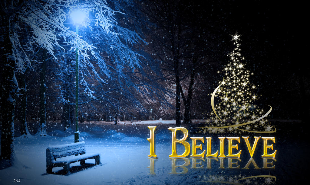 I Believe wallpaper christmas by AdrianoCRIS on DeviantArt