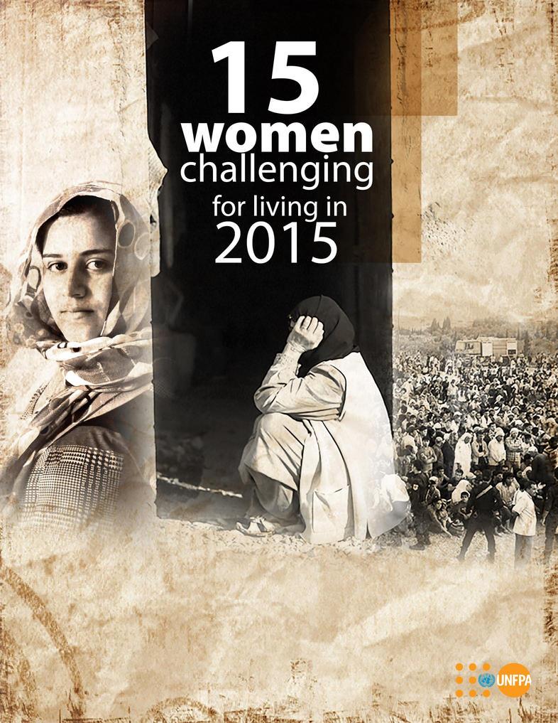 UNFPA-15 Women Challenging for living in 2015 by BidoPortfolio