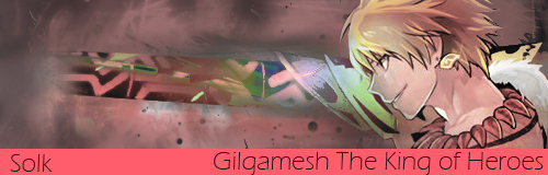 Gilgamesh The King of Heroes by Solkie