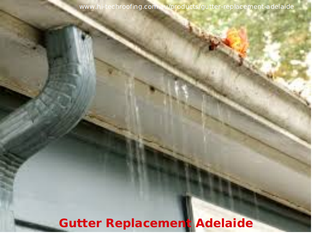 Gutter Replacement Adelaide   Hi Tech Roofing By HitechRoofing ...