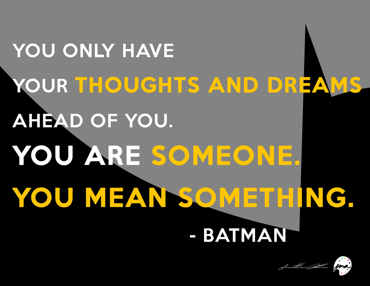 Incroyable ... Batman Black And White Quote (2015) By Jmalfonso7