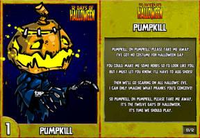 12 Days of Halloween - 1. Pumpkill