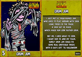 12 Days of Halloween - 5. Grim Jim