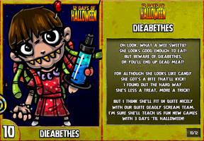 12 Days of Halloween - 10. Dieabethes