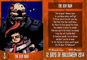 12 Days of Halloween 2014 - 3. The Bin Man