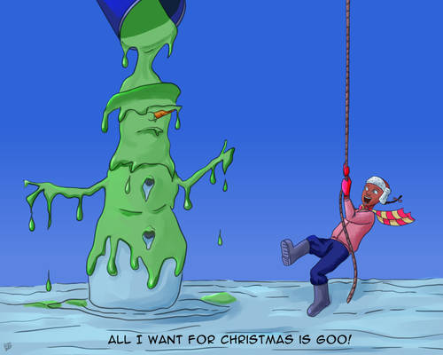 All I want for Christmas is goo