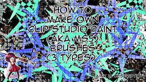 [VIDEO TUTORIAL] How to make own CSP Brushes