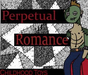 Perpetual Romance Cover Ver. 2 by Morbid-Dearest-One