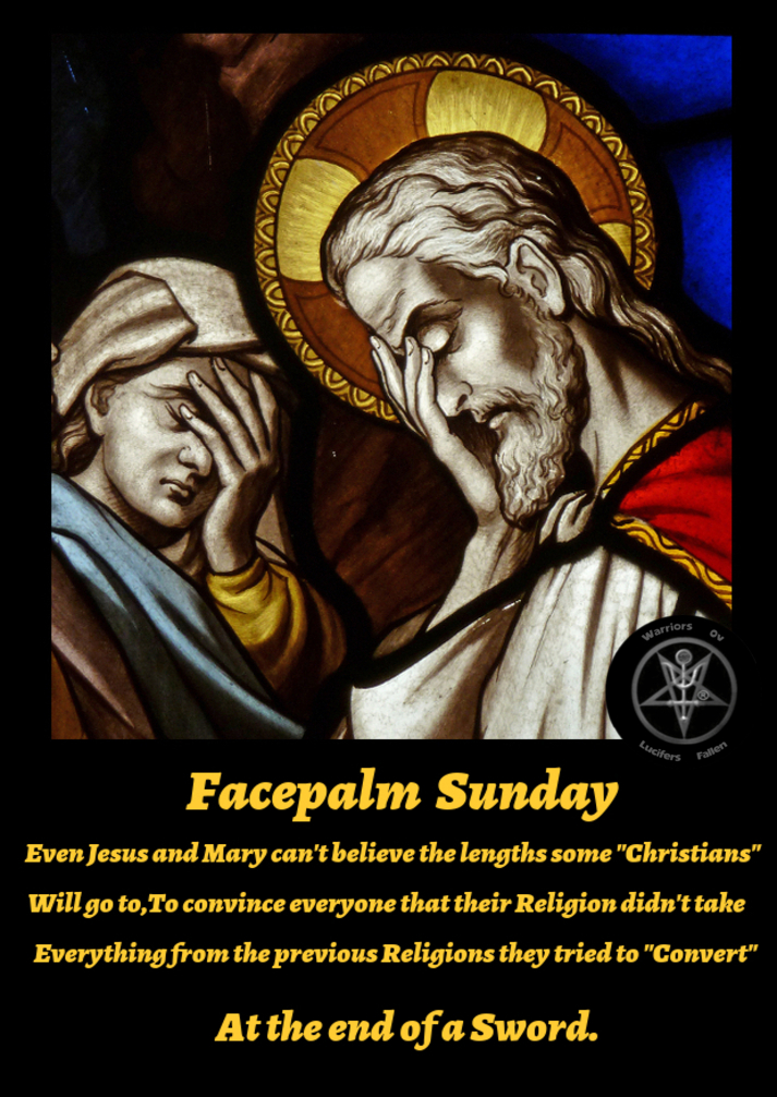 Facepalm Sunday