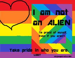 I am not an ALIEN. by ninjasquirrelxx1901