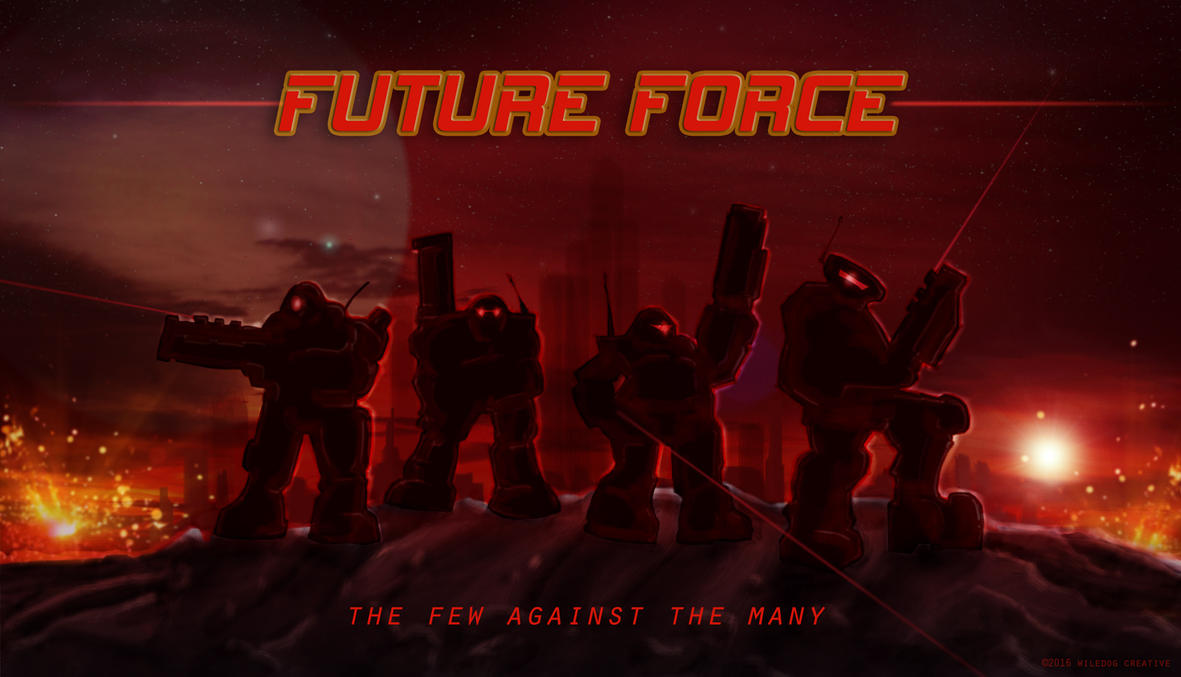 Future Force by wiledog