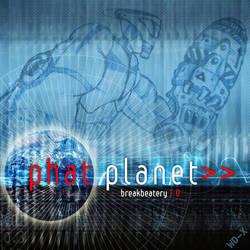Breaks-Phat-planet 2015c by wiledog
